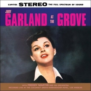 Garland At The Grove (Live) album cover