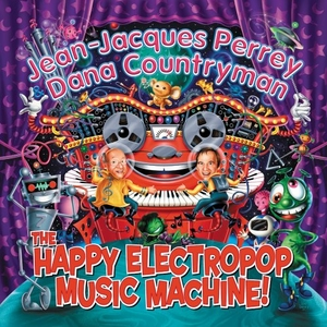 The Happy Electropop Music Machine album cover