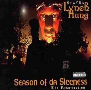 Season Of Da Siccness: The Resurrection album cover