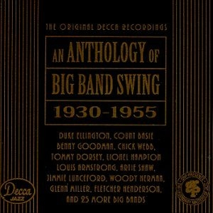 An Anthology Of Big Band Swing (1930-1955) album cover