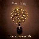 How To Save A Life album cover