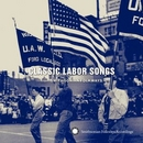 Classic Labor Songs From ... album cover