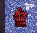Let The Children Techno album cover