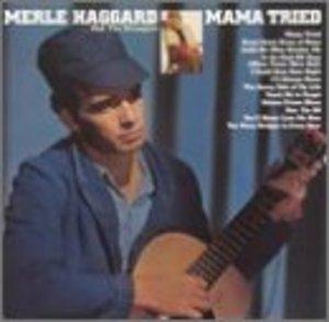 Mama Tried album cover