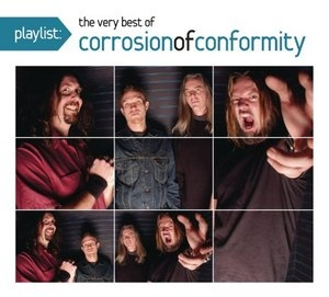 Playlist: The Very Best Of Corrosion Of ... album cover