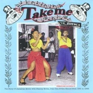 Take Me To Jamaica: Story Of Jamaican Mento album cover