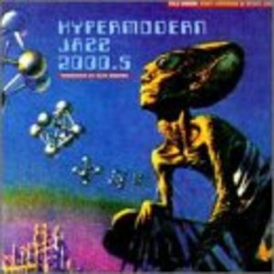 Hypermodern Jazz 2000.5 album cover