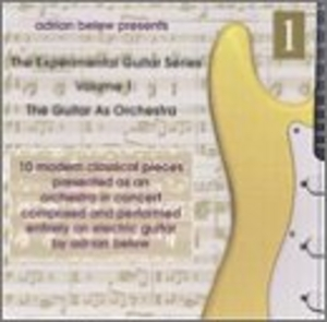 The Guitar As Ochestra: Experimental Guitar Series, Vol.1 album cover