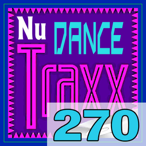 ERG Music: Nu Dance Traxx, Vol. 270 (May 2017) album cover