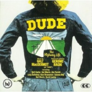 Dude: The Highway Life (1972 Original Cast) album cover