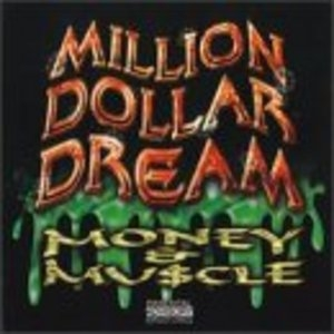 The Million Dollar Dream: Money & Muscle album cover