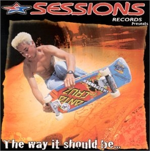 Sessions Records Presents: The Way It Should Be... album cover