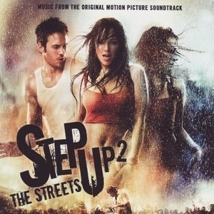Step Up 2: The Streets (Music From The Original Motion Picture Soundtrack) album cover