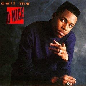 Call Me D-Nice album cover