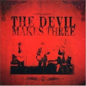 The Devil Makes Three album cover