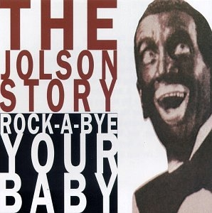 The Jolson Story Part 2: Rock-A-Bye Your Baby album cover