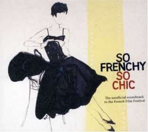 So Frenchy So Chic 2005 album cover
