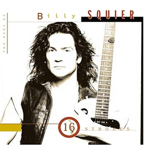 16 Strokes: The Best Of Billy Squier album cover