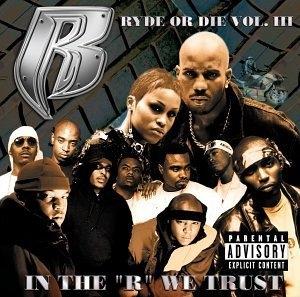Ryde Or Die Vol.3-In The R We Trust album cover