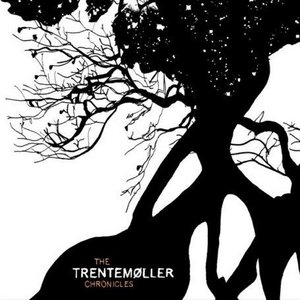 The Trentemøller Chronicles album cover