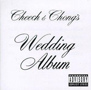 Cheech & Chong's Wedding Album album cover