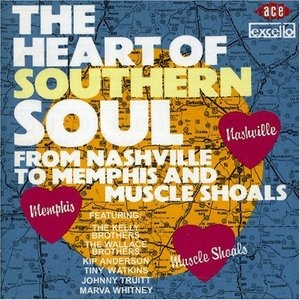The Heart Of Southern Soul: From Nashville To Memphis And Muscle Shoals album cover