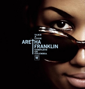 Take A Look: Aretha Franklin Complete On Columbia album cover