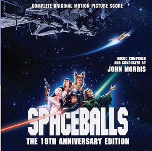 Spaceballs: The 19th Anniversary Edition (Complete Original Motion Picture Score) album cover