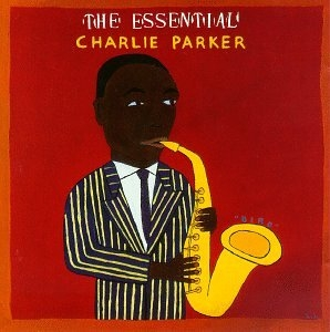 The Essential Charlie Parker (Live) album cover