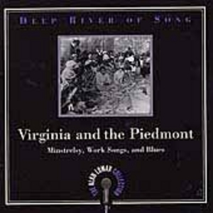 Deep River Of Song: Virginia And The Piedmont album cover