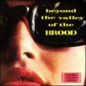 Beyond The Valley Of The Brood album cover