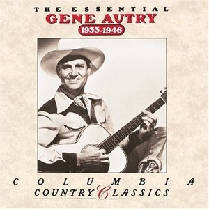 The Essential Gene Autry (1933-1946) album cover