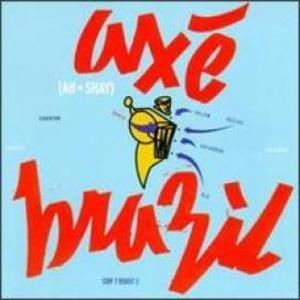 Axe Brasil: The Afro-Brazilian Music Of Brazil album cover