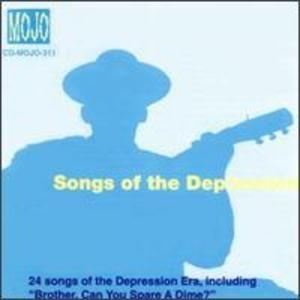 Songs Of The Depression: Brother Can You Spare A Dime album cover