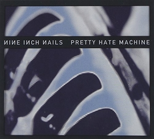 Pretty Hate Machine (2010 Remaster) album cover