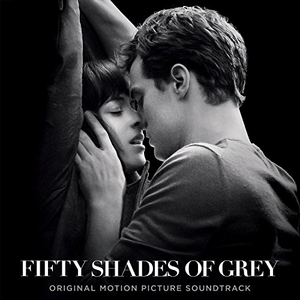 Fifty Shades Of Grey (Original Motion Picture Soundtrack) album cover