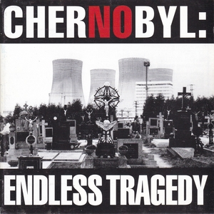 Chernobyl: Endless Tragedy album cover