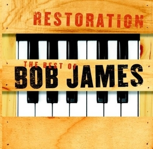 Restoration: The Best Of Bob James album cover