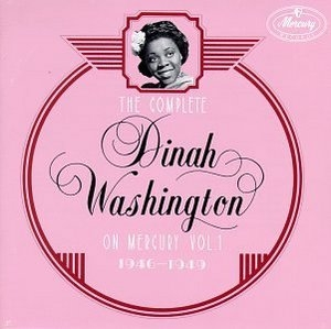 The Complete Dinah Washington On Mercury Vol.1 (1946-1949) album cover
