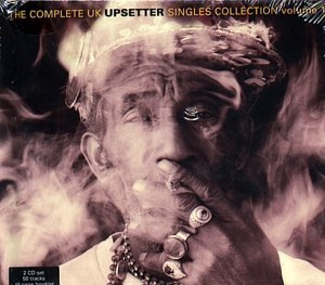 The Complete UK Upsetter Singles Collection, Vol. 1 album cover