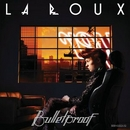 Bulletproof (Single) album cover