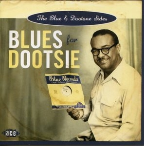 Blues For Dootsie: The Blue And Dootone Sides album cover