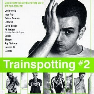 Trainspotting #2: Music From The Motion Picture Vol.2 album cover