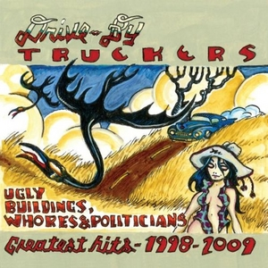 Ugly Buildings, Whores & Politicians: Greatest Hits 1998-2009 album cover