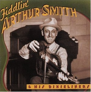 Fiddlin' Arthur Smith And His Dixieliners album cover