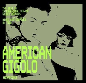American Gigolo: The Best Of Gigolo Records album cover