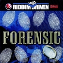 Riddim Driven: Forensic album cover