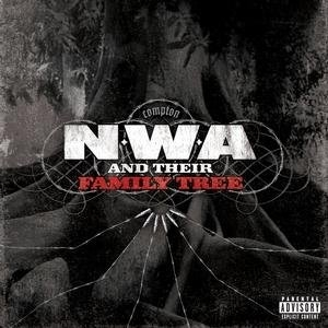 N.W.A And Their Family Tree album cover