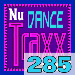 ERG Music: Nu Dance Traxx, Vol. 285 (August 2018) album cover