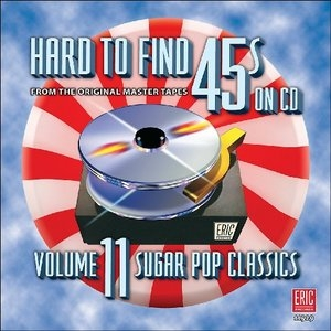 Hard To Find 45s On CD, Vol.11 album cover